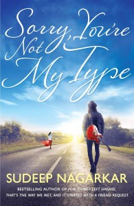 Sorry You're Not My Type by Sudeep Nagarkar