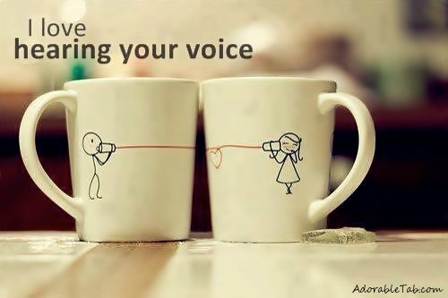 I Love You Voice Quotes : ... quotes/adorable-i-love-hearing-your-voice-quotes-lovely-cups-couple