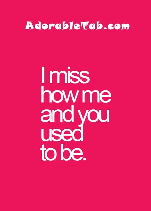 quote, miss, past, relationship » AdorableTab.com
