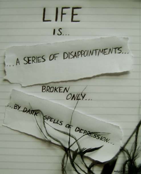 life, is, series, of, disappointments